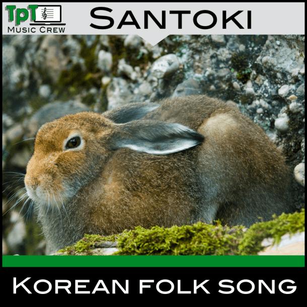 Santoki: A Korean Children's Song