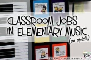 Classroom Jobs in Elementary Music