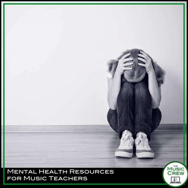 Mental Health Resources for Music Educators