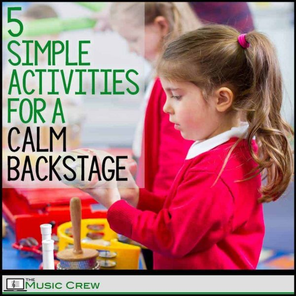 5 Simple Activities for a Calm Backstage
