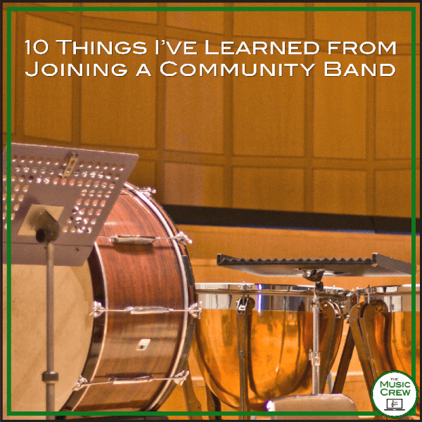 10 Things I've Learned from Joining a Community Band
