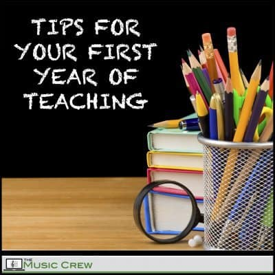 Tips for Your First Year of Teaching