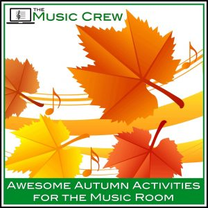 Awesome Autumn Activities for the Elementary Music Classroom