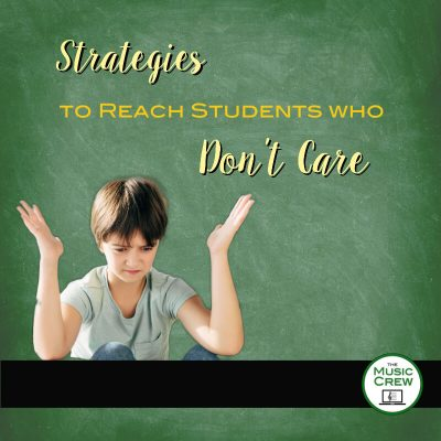 Strategies to Reach Students Who Don't Care
